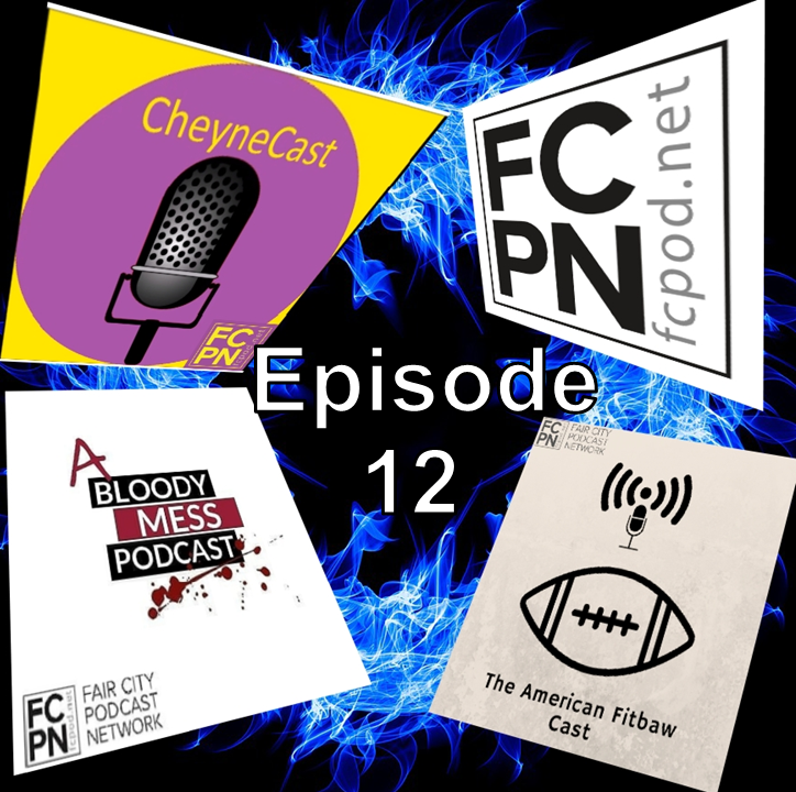 Episode 12 – When 4 Podcasts Collide