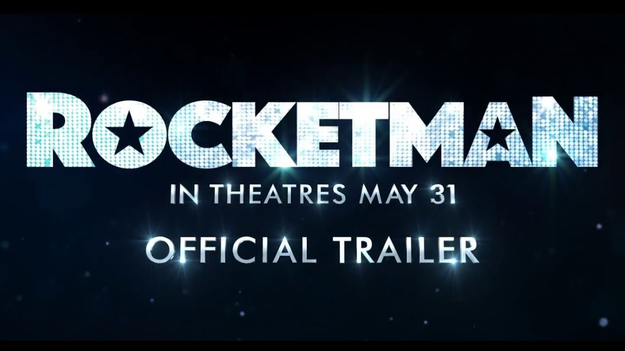 Rocketman Trailer.