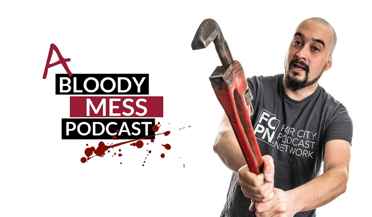 A Bloody Mess Podcast - Fair City Podcast Network