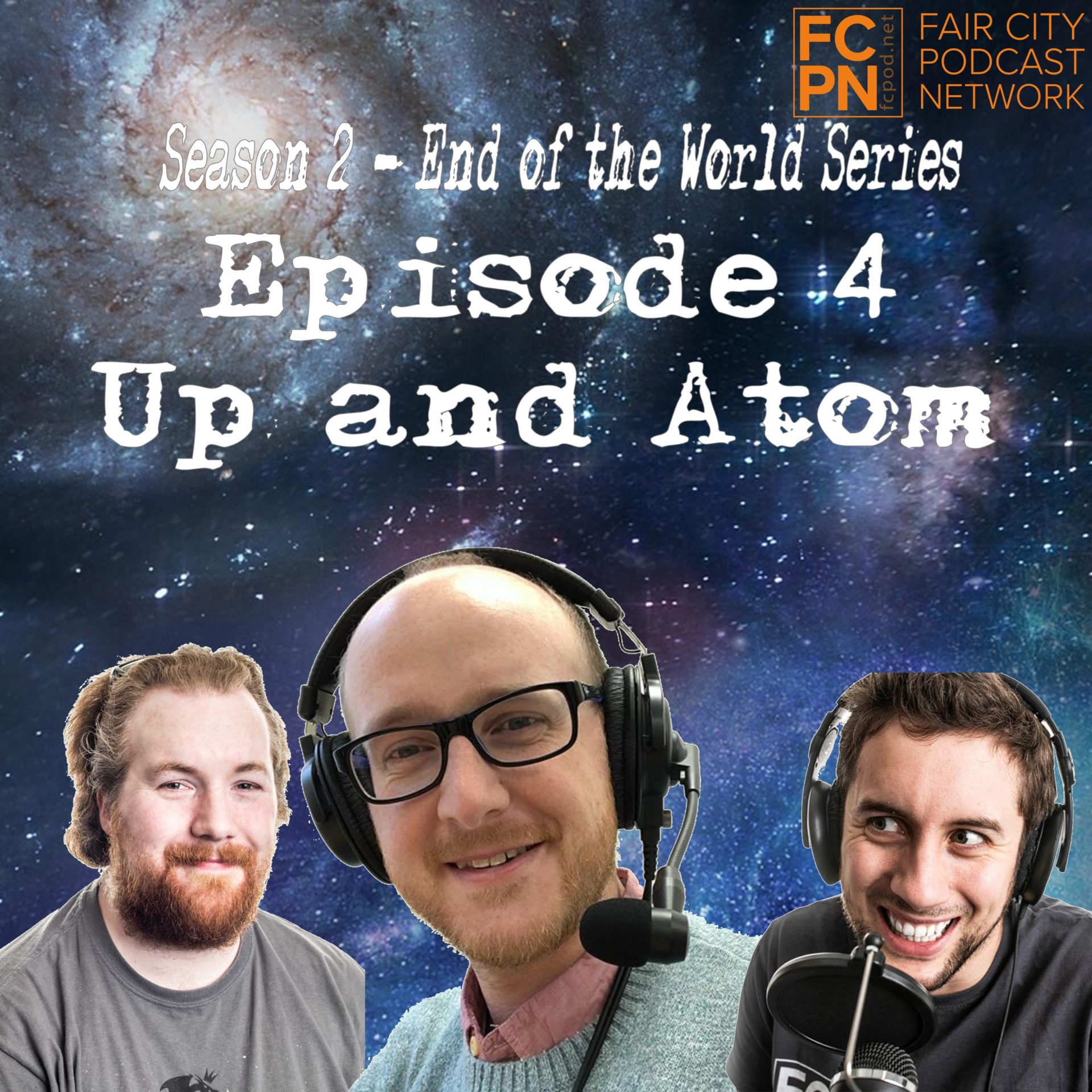 Season 2 Episode 4 – Up and Atom