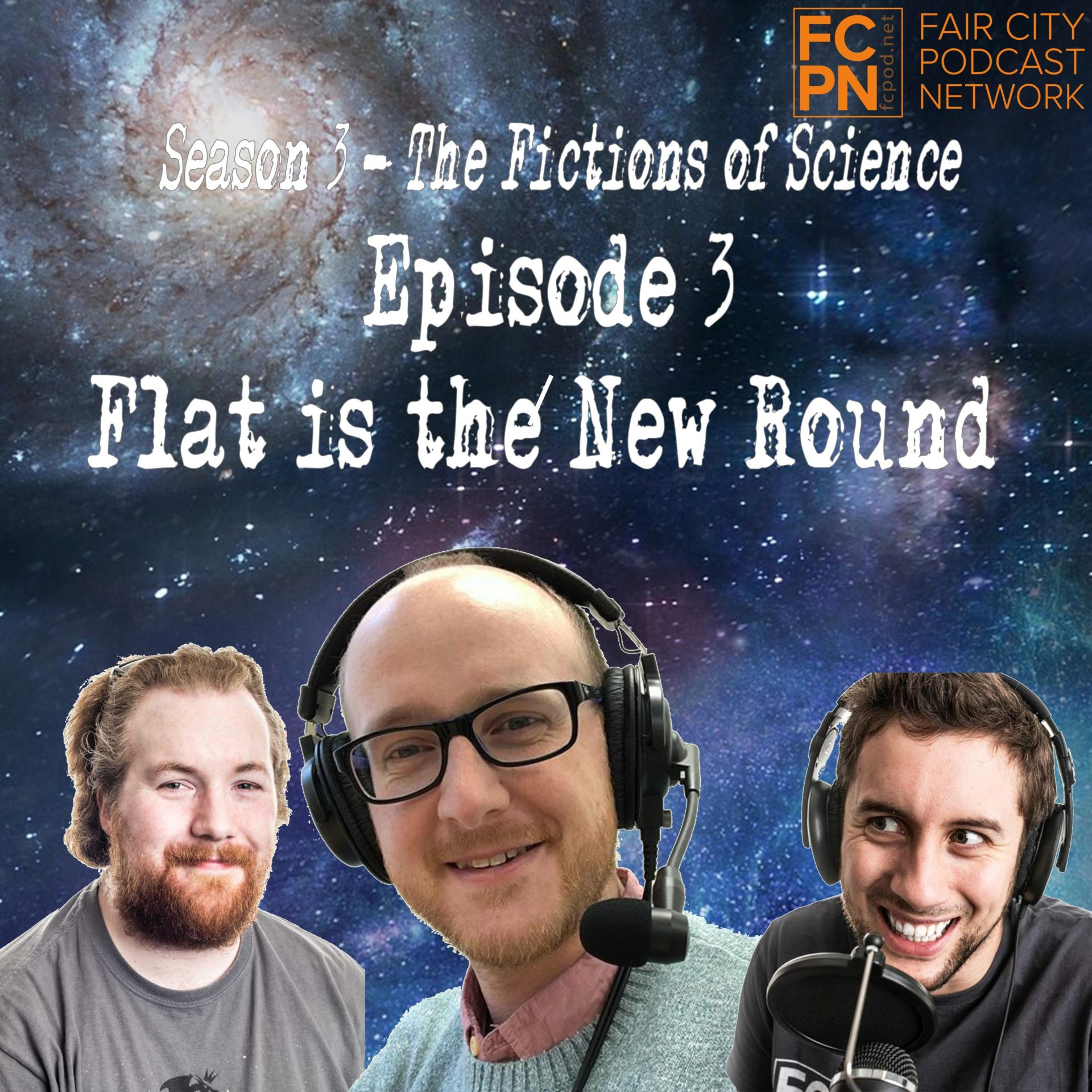 Season 3 Episode 3 – Flat is the New Round