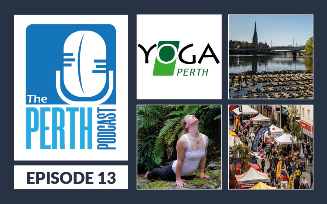 Episode 14 – Look After Your Mind & Body feat. Rachel Mitchell of Yoga Perth