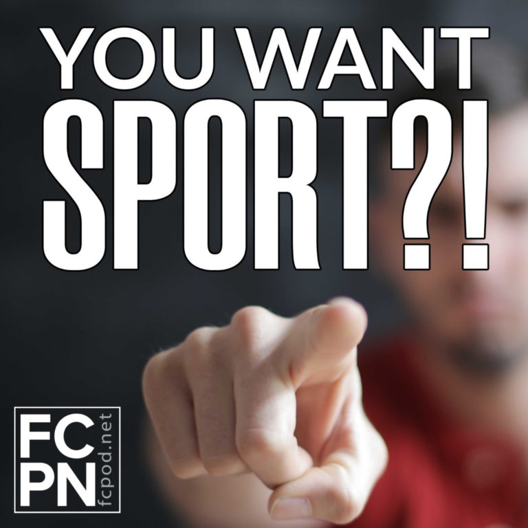 You Want Sport?!
