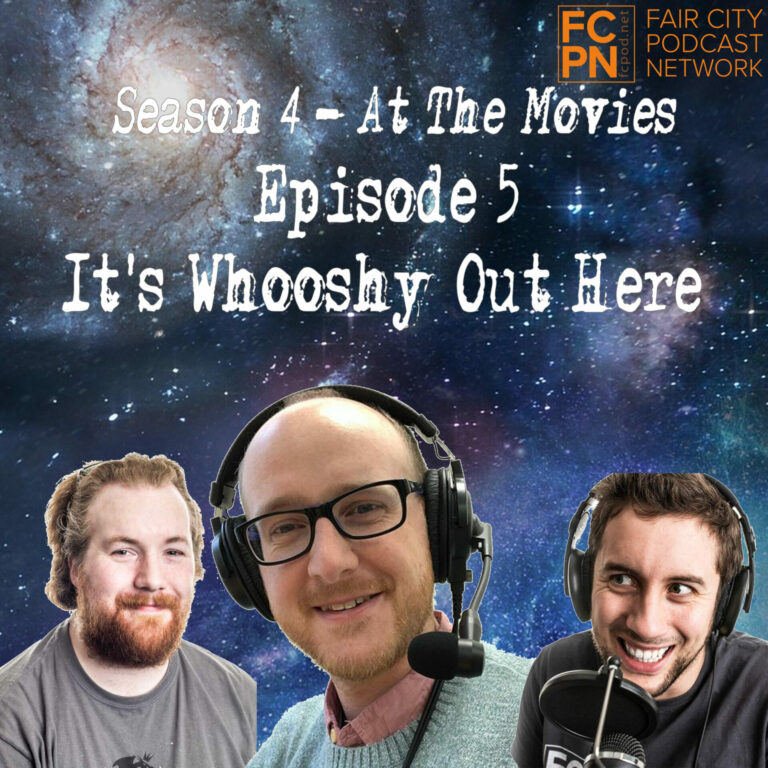 Season 4 Episode 5 – It's Whooshy Out Here