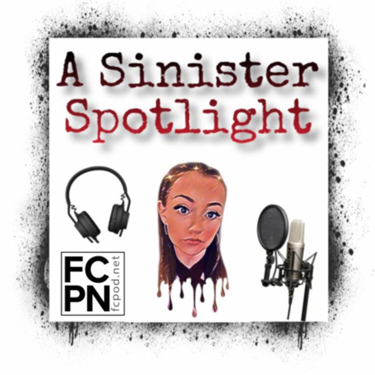 A Sinister Spotlight